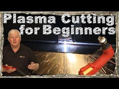 Plasma Cutting for Beginners: Sheet Metal Plasma Welding, Metal Welding, Mig Welding, Welding Shop, Welding Tips, Welding Videos, Welding Gear, Metal Projects, Welding Projects