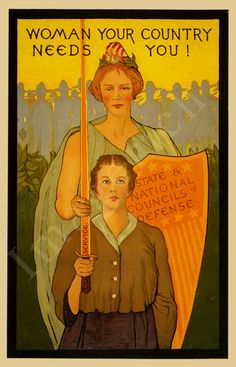 "World War 1 Poster - ""Woman your country needs you"". Since the outbreak of the second world war, all men must go to war so that women do not change their job - which is why this poster was born!"
