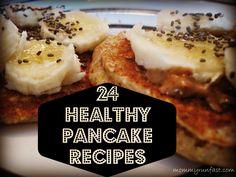 24 Healthy Pancake Recipes