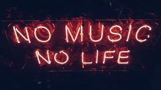 Royalty-Free photo: red no music no life neon signage Red Aesthetic Grunge, Neon Aesthetic, Music Aesthetic, Aesthetic Vintage, Aesthetic Videos, Neon Quotes, Music Quotes, Music Pictures, Music Images