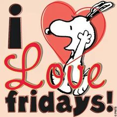 Snoopy on Fridays. Peanuts Cartoon, Peanuts Snoopy, Peanuts Movie, Peanuts Comics, Viernes Friday, Happy Friday Quotes, Snoopy Pictures, Snoopy Images, Messages