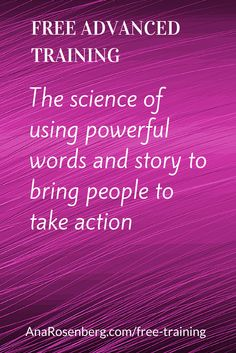 For Modern Experts With A Mission & A Message - Coaches - Professionals - Trainers - Authors & Consultants - Free Advanced Training - www.AnaRosenberg.... - The Science of Using Powerful Words & Story To Connect With Future Clients & Bring Them Into Action