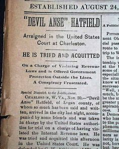 """Historic Newspaper with coverage of the Hatfield-McCoy feud: """"The Wheeling Intelligencer, Wheeling, West Virginia, November 21, 1889  """"Devil Anse' Hatfield"""" """"Arraigned in the United States Court at Charleston"""" """"He is Tried and Acquitted"""" """"On a Charge of Violating Revenue Laws and is Offered Government Protection Outside the Lines. A Conspiracy Frustrated"""""""