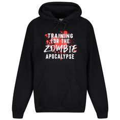Training For The Zombie Apocalypse Hoodie Slogan Tops, Zombie Apocalypse, Workout Leggings, Zombies, Mornings, Loose Fit, Cosy, Casual Looks, Dawn