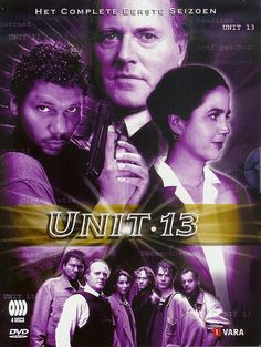 Unit 13, a Dutch police-drama series. Watched this with my brothers and remember how exciting it was. Well written series!