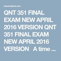 qnt final Qnt 561 week 6 eco 561 week 6 final exam 1) suppose that in the clothing market, production costs have fallen, but the equilibrium price and quantity purchased have both increased.