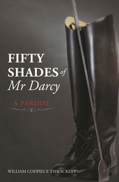 Fifty Shades of Mr Darcy