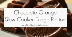 Terry's Chocolate Orange Slow Cooker Fudge Recipe - A Homemade & Edible Christmas Gift  - perfect for kids to help with.