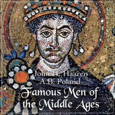 Famous Men of the Middle Ages free on Librovox!  Attila the Hun   Clovis   Justinian the Great   Mohammed   Charles Martel and Pepin   Charlemagne   Rollo the Viking   Alfred the Great   The Cid   Edward the Confessor   William the Conqueror     +others    http://ia700209.us.archive.org/10/items/LibrivoxCdCoverArt4/Famous_Men_of_the_Middle_Ages_1004.pdf
