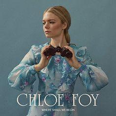Where Shall We Begin Chloe Foy Album
