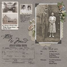 Teddy & Maud, pg. 1 ~ Two page digi heritage layout with the simple charm of an old-fashioned scrapbook. This page features their wedding photos and certificate.: