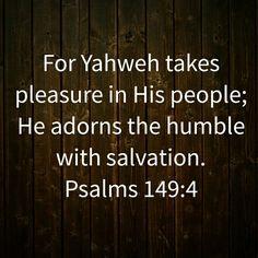 Psalm 149:4 HCSB