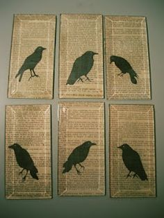 cool idea - could be done on canvas, decoupage, using gesso, etc.   Use ravens on ... what else? The Raven