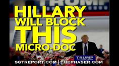 NWO TRUTH: HILLARY WILL TRY TO BLOCK THIS MICRO-DOC Published on Oct 13, 2016