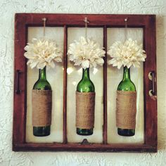 Old window, wine bottles, burlap, twine and hot glue! Booyah!!