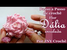 PAP Flor Dália enrolada por JNY Crochê - YouTube