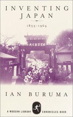 Inventing Japan: 1853-1964 by Ian Buruma