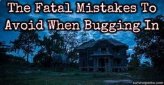 5 Fatal Mistakes To Avoid When Bugging In
