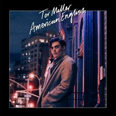 Dynamic Debut Album – TOR MILLER – 'American English' - Soundwaves Review