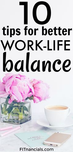 Check out these 10 tips for better work-life balance. This article was so incredibly helpful.