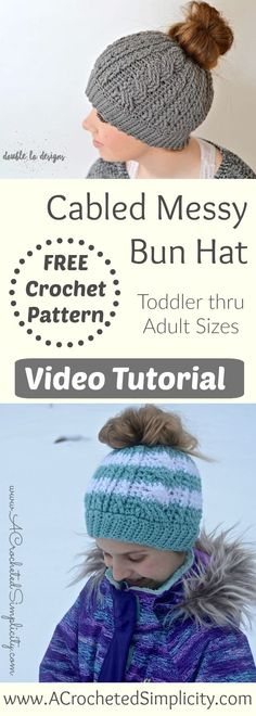 Crochet Pattern - Crochet Cabled Messy Bun (Kids' Sizes) (video tutorial included Free Crochet Pattern & Video Tutorial - Cabled Messy Bun Hat by A Crocheted SimplicityFree Crochet Pattern & Video Tutorial - Cabled Messy Bun Hat by A Crocheted Simplicity Crochet Adult Hat, Crochet Cable, Crochet Toddler, Crochet Beanie Pattern, Knit Or Crochet, Crochet Patterns, Crocheted Hats, Crotchet, Crochet Gratis