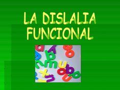 Exposición LA DISLALIA FUNCIONAL