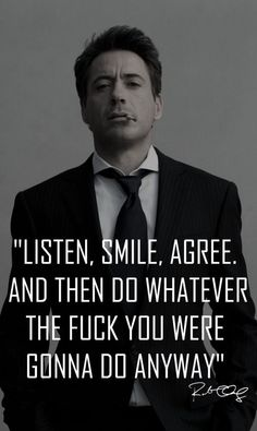 Do what ever. I love ya RDJ