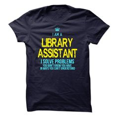 I am a Library Assistant T-Shirts, Hoodies. CHECK PRICE ==►…