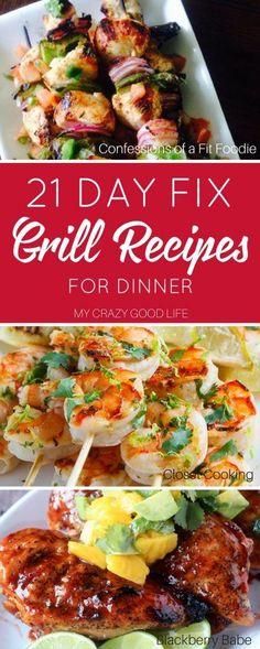 21 Day Fix Grilling Meal Plan | 21 Day Fix Grill Recipes for Dinner