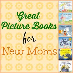 Great Picture Books For New Moms http://makingourlifematter.com/great-picture-books-for-new-moms/?utm_campaign=coschedule&utm_source=pinterest&utm_medium=Making%20Our%20Life%20Matter%20(Making%20Our%20Life%20Matter%20Pin%20Board)&utm_content=Great%20Picture%20Books%20For%20New%20Moms Introduce a new Mom to the timeless classics or something new.