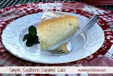 Mommy's Kitchen - Country Cooking & Family Friendly Recipes: Classic Southern Caramel Cake {Simple Version}