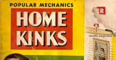 Home kinks — A 1950 magazine offers life hacks before life hacks were cliche  [24 pictures]