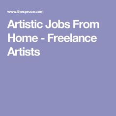 Artistic Jobs From Home - Freelance Artists