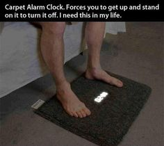 carpet alarm clock...pinned under WANTED but maybe NEEDED is the better word.  :/