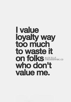 Fameless - La lealtad es un valor que no tiene precio... La traición es uno de los antivalores que mas daño hacen. Keep it for yourself.