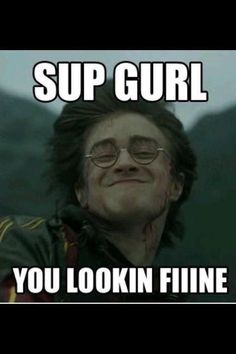 Harry Potter...flirtmaster.