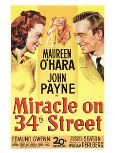 Miracle on 34th Street  --  Maureen O'Hara was Always good!