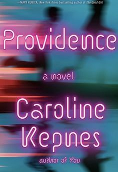 Providence Review   TBR Etc.   My thoughts on the new Caroline Kepnes book