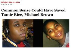 New What Burns My Bacon Column: Common Sense Could Have Saved Tamir Rice, Michael Brown http://www.whatburnsmybacon.com/Common_Sense_Could_Have_Saved_Tamir_Rice_Michael_Brown.php #TamirRice #MichaelBrown #Ferguson #Politics #Race #DarrenWilson #BlackLivesMatter