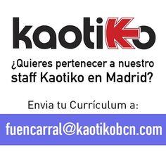 Oferta de EMPLEO en Kaotiko MADRID