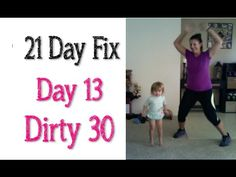 21 Day Fix - Day 13 - Dirty 30 (full workout) - YouTube