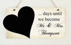 Hand Made Personalised Countdown Till Our Wedding Engagement Gift Chalk Board in Home, Furniture & DIY   eBay