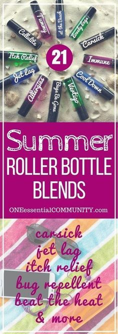 So glad I found this!! Bug Repellent, Itch Relief, Deodorant, Beat the Heat, Motion Sickness, Jet Lag, Foot Cooling, Tummy , Cellulite, Varicose & Spider Veins, Muscle Soother, and more -- 21 favorite essential oil roller bottle recipes for summer