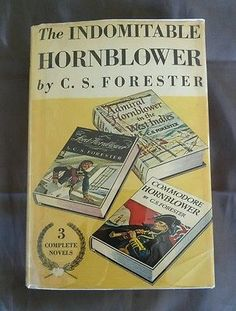 The Indomitable Hornblower C S Forester Commodore Lord Admiral Vintage HCDJ 1958