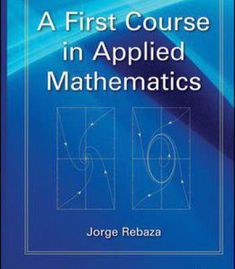 A First Course In Applied Mathematics PDF
