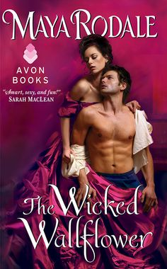 The Wicked Wallflower (Wallflower Trilogy Book 1) - Kindle edition by Maya Rodale. Romance Kindle eBooks @ Amazon.com.