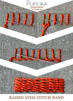 Pumora's embroidery stitch lexicon: the raised stem stitch band                                                                                                                                                                                 More
