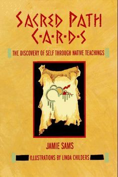 Sacred Path Cards: The Discovery of Self Through Native Teachings by Jamie Sams, http://www.amazon.com/dp/0062507621/ref=cm_sw_r_pi_dp_jK9Qpb1AQ8H0T