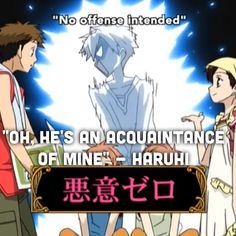 "Ouran High School Host Club - ""an acquaintance  of mine"" - Haruhi. Poor Tamaki, that must of hurt. (Made by @BVBSuperWhoLock)"