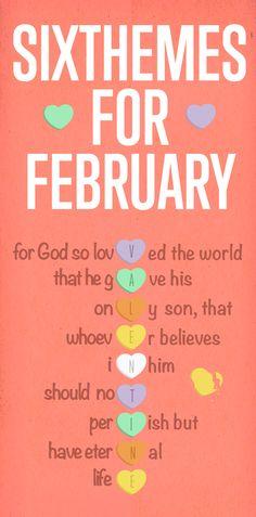 Six Themes For February by Linda Weddle, Life Threads | Awana Blog